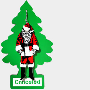 christmas-has-been-canceled_goin_2016_n1-16_25-5x43-5cm_01_thumb